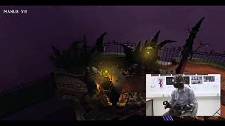 Manus VR - Playthrough Pillow's Willow