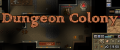 Dungeon Colony v0.1.9.65
