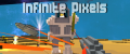 Infinite Pixels / Linux version released.