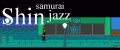 Shin Samurai Jazz - Demo Version 1.4 Update