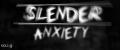 Slender: Anxiety