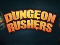 Dungeon Rushers Demo