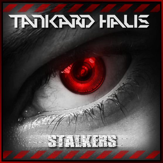 Tankard Haus - Stalkers [EP]