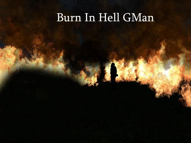 Burn In Hell GMan