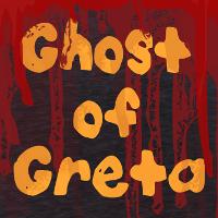 Ghost of Greta