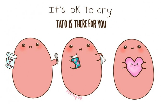 remember...tato is there for you