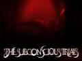 The Subconscious Trials