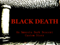Amnesia Black Death (Amnesia: The Dark Descent)
