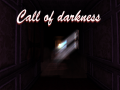 Call of darkness