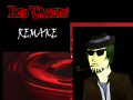 Red Waters + 5th anniversary remake +
