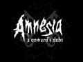 Amnesia: A Coward's Debt