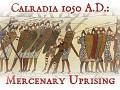 Forum for Calradia 1050 A.D.: Mercenary Uprising
