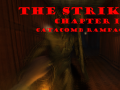 The striker: Chapter 1 - Catacomb Rampage