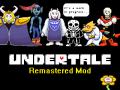 Undertale Remastered Mod v0.5.6