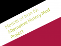 Hearts of Iron IV: Alternative History Project