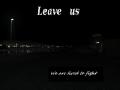 Leave us