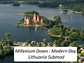 Millenium Down : Modern Day Lithuania Submod