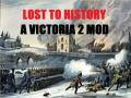 Lost To History: A Victoria 2 Mod