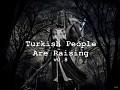 Turkish People Are Raising v0.8