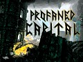 Profaned Capital DEMO OUT!