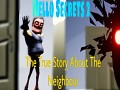 Act1 HelloSecrets2 - The True Neighbour Story