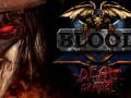 Blood: Dead on Arrival