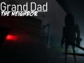 Grand dad The Neighbor (Granny On HNModkit)