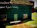 Hello David My Neighbor: Kyle's Story
