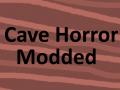 Cave Horror Modded (Test)