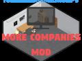 YourInternationalMudkip's More Companies Mod