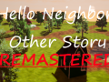 Hello Neighbor Other Story: Remastered