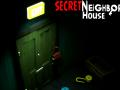 Secret Neighbor Teaser House