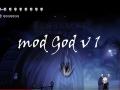 Hollow Knight mod God v1
