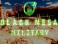 Black Mesa: Military