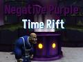 Negative Purple Time Rift (Playable Ver)