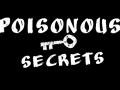 Poisonous Secrets