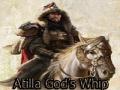 Atilla God's Whip (Tanrı'nın Kırbacı)