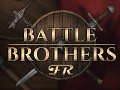 Battle Brothers FR