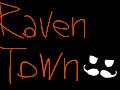 Raven Town