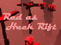 Red as Heck Rift