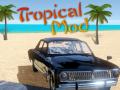 Tropical Mod