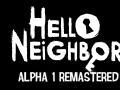 Hello Neighbor Alpha 1 Remastered