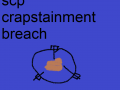 SCP - Crapstainment Breach
