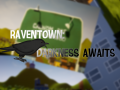 RavenTown: Darkness Awaits