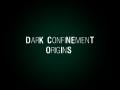 SCP : Dark Confinement Origins