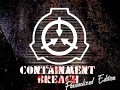 SCP - Containment Breach Personalized Edition
