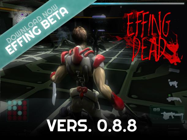 EFFING DEAD v.0.8.8