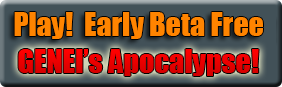 Play Early Beta for GENEI's Apocalypse! Competition Game.