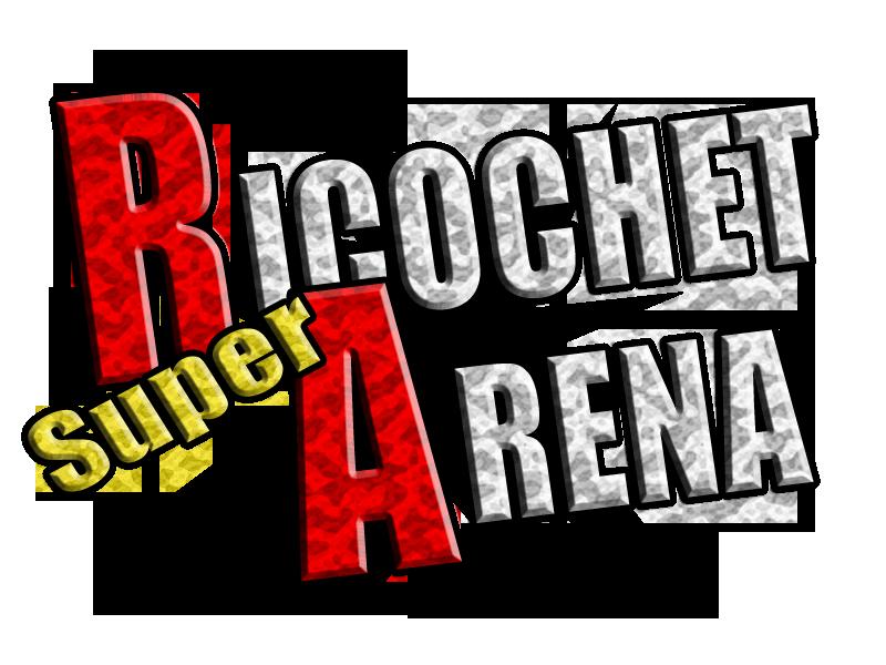 Super Ricochet Arena