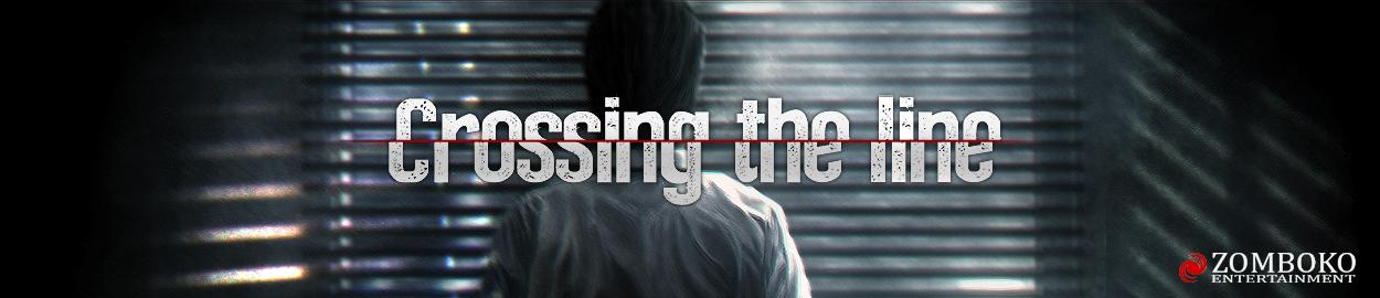 Crossing the line - A huge update